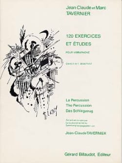 Jean-Claude Tavernier - 120 Exercices Et Etudes Volume 1 - Partition - di-arezzo.fr