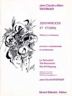 Jean-Claude Tavernier - 220 Exercices Et Etudes Cahier N° 2 - Partition - di-arezzo.fr
