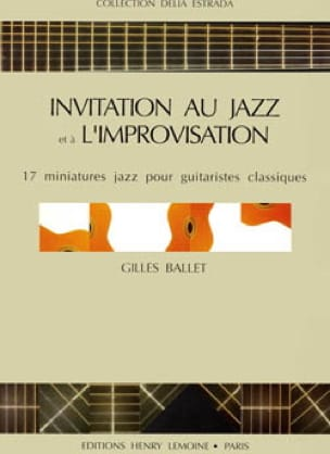 Gilles Ballet - Invitation To Jazz And AL Improvisation - Sheet Music - di-arezzo.com