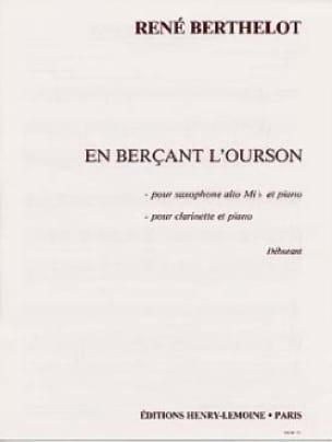 Berthelot - En Berçant L'ourson - Partition - di-arezzo.fr