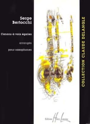 Serge Bertocchi - Canons A Voix Egales - Partition - di-arezzo.fr