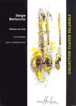 Pièces En Trio Serge Bertocchi Partition Saxophone - laflutedepan