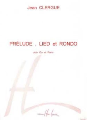 Jean Clergue - Prelude, lied and rondo - Sheet Music - di-arezzo.co.uk
