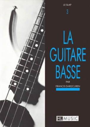 La Guitare Basse Volume 3 Francis Darizcuren Partition laflutedepan