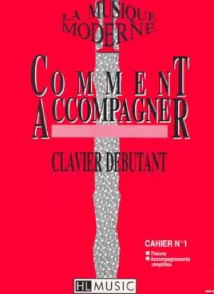 Galas / Cammas - Comment Accompagner Volume 1 - Partition - di-arezzo.fr