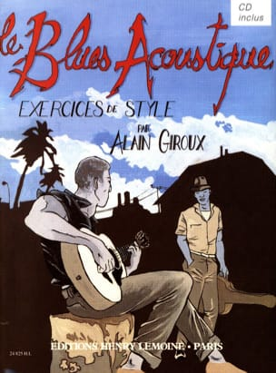 Alain Giroux - Acoustic Blues - Style Exercises - Sheet Music - di-arezzo.com