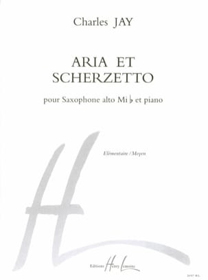 Aria et scherzetto Charles Jay Partition Saxophone - laflutedepan