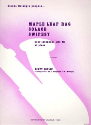 Maple Leaf Rag, Solace, Swipesy JOSPLIN Partition laflutedepan