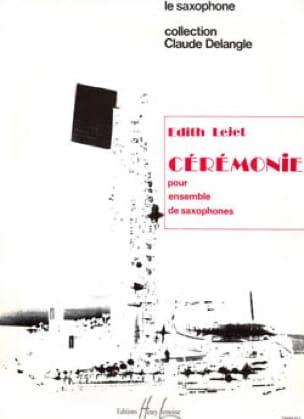 Cérémonie Edith Lejet Partition Saxophone - laflutedepan