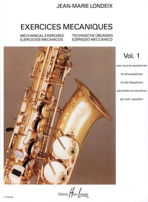 Jean-Marie Londeix - Volume 1 Mechanical Exercises - Sheet Music - di-arezzo.co.uk