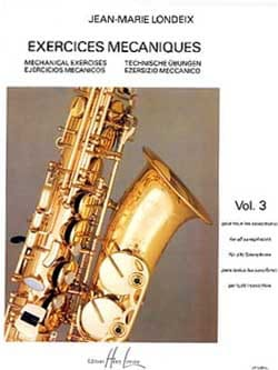 Jean-Marie Londeix - Mechanical Exercises Volume 3 - Sheet Music - di-arezzo.co.uk