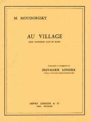 Modeste Petrovitch Mussorgsky - At the village - Sheet Music - di-arezzo.com