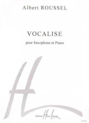 Albert Roussel - Vocalise - Partition - di-arezzo.fr
