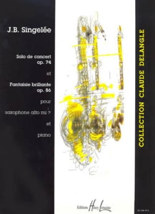 Jean-Baptiste Singelée - Solo Concert Opus 74 / Fantaisie Brillante Opus 86 - Partition - di-arezzo.fr