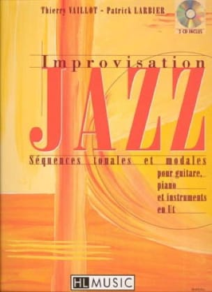 Vaillot Thierry / Larbier Patrick - Improvisation jazz - Tonal and modal sequences - Sheet Music - di-arezzo.co.uk