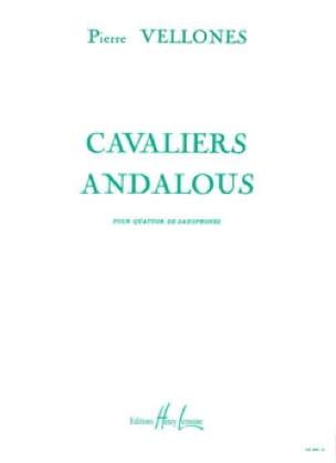 Cavaliers Andalous - Pierre Vellones - Partition - laflutedepan.com