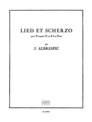 Lied Et Scherzo Jacques Albrespic Partition Trompette - laflutedepan