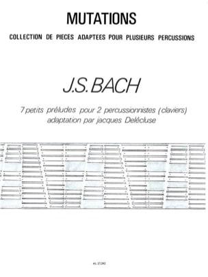 Johann Sebastian Bach - 7 Petits Préludes - Partition - di-arezzo.fr