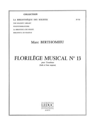 Marc Berthomieu - Florilege Musical N° 13 - Partition - di-arezzo.fr