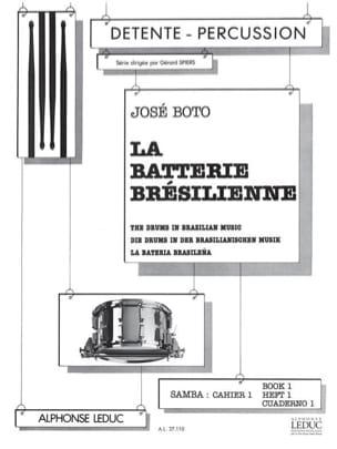 José Boto - La batterie brésilienne samba volume 1 - Cuaderno 1 - Partition - di-arezzo.fr
