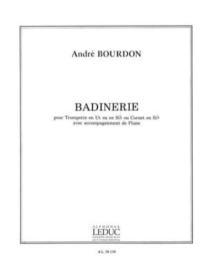 Badinerie - André Bourdon - Partition - Trompette - laflutedepan.com