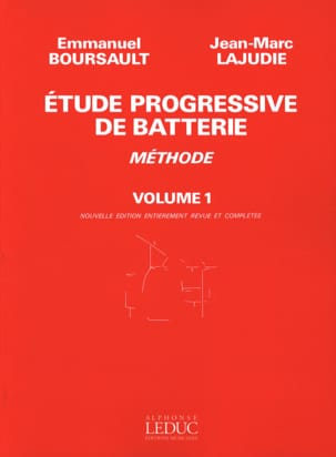 BOURSAULT - LAJUDIE - Etude Progressive de Batterie - Méthode Volume 1 - Sheet Music - di-arezzo.co.uk
