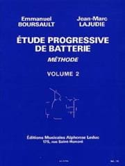 BOURSAULT - LAJUDIE - Etude Progressive de Batterie - Méthode Volume 2 - Partition - di-arezzo.fr