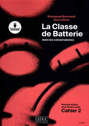 BOURSAULT - LEFEVRE - The battery class in the conservatories notebook 2 - Sheet Music - di-arezzo.com