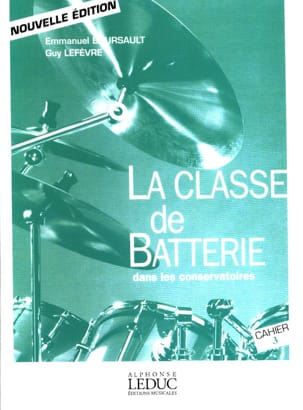 BOURSAULT - LEFEVRE - The battery class in conservatories notebook 3 - Sheet Music - di-arezzo.com