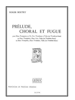 Prélude, Choral Et Fugue - Roger Boutry - Partition - laflutedepan.com