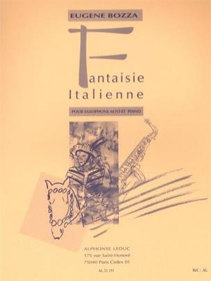 Eugène Bozza - Italian Fantasy - Sheet Music - di-arezzo.com