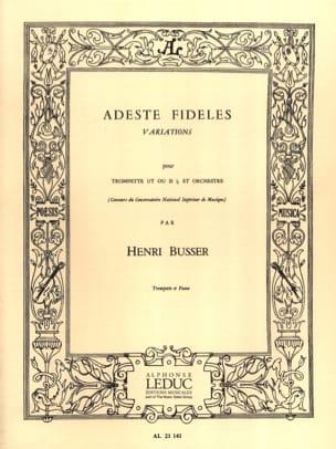 Henri Busser - Adeste fideles - Sheet Music - di-arezzo.com