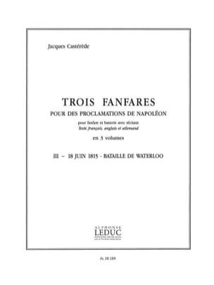 Jacques Castérède - 3 Fanfares (3 - 18 juin 1815 - Bataille de Waterloo). 11 Parties - Partition - di-arezzo.fr