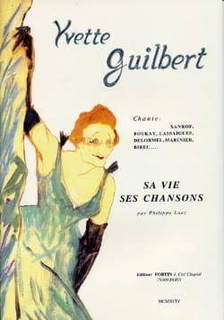 Sa Vie Ses Chansons Yvette Guilbert Partition laflutedepan