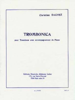 Trombonica Christian Dachez Partition Trombone - laflutedepan