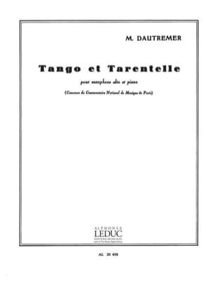 Marcel Dautremer - Tango Et Tarentelle - Partition - di-arezzo.fr