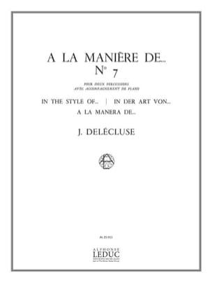 A la Manière De... N° 7 - Jacques Delécluse - laflutedepan.com