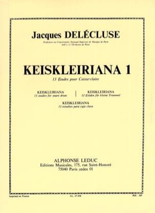 Jacques Delécluse - Keiskleiriana Volume 1 - 13 Etudes - Partition - di-arezzo.fr