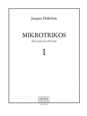 Jacques Delécluse - Mikrotrikos Volume 1 - Sheet Music - di-arezzo.com
