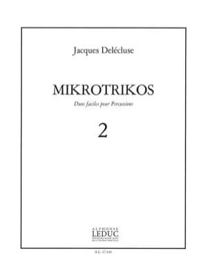 Jacques Delécluse - Mikrotrikos Volume 2 - Sheet Music - di-arezzo.com