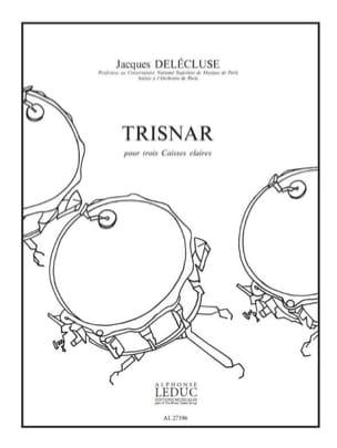 Jacques Delécluse - Trisnar - Partition - di-arezzo.fr