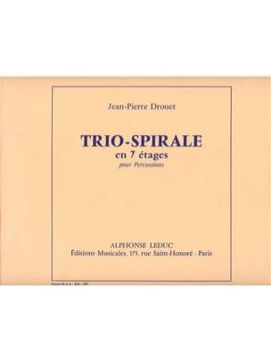 Jean-Pierre Drouet - Trio Spirale (Parties M Et S) - En 7 Etages - Partition - di-arezzo.fr
