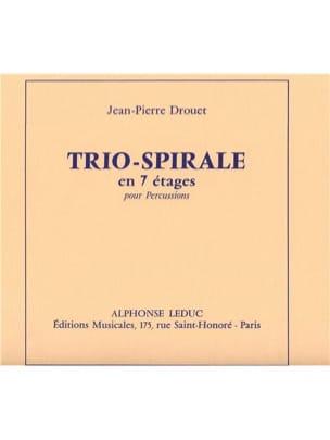 Jean-Pierre Drouet - Trio Spirale Parties D A E2) - En 7 Etages - Partition - di-arezzo.fr