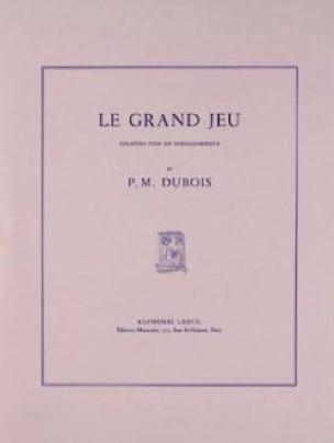 Pierre-Max Dubois - Le Grand Jeu Sonatine) - Partition - di-arezzo.fr