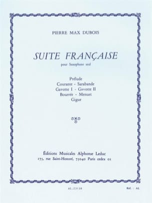Suite Française Pierre-Max Dubois Partition Saxophone - laflutedepan