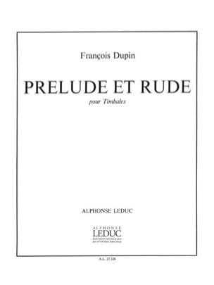 François Dupin - Prélude Et Rude - Partition - di-arezzo.fr