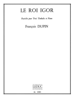 François Dupin - King Igor - Sheet Music - di-arezzo.co.uk