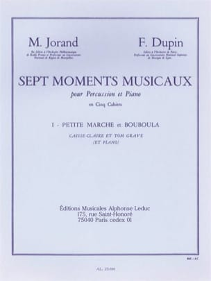 Jorand M. / Dupin F. - 7 Musical Moments Volume 1 Small March And Bouboula - Sheet Music - di-arezzo.com