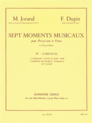 Jorand Marcel / Dupin F . - 7 Moments Musicaux Volume 4 - Carnaval - Partition - di-arezzo.fr