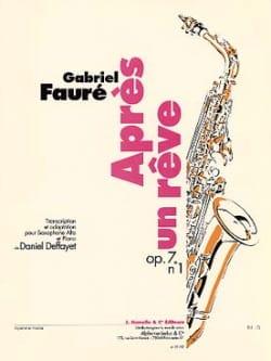 Gabriel Fauré - Après un rêve Opus 7 N° 1 - Partition - di-arezzo.fr
